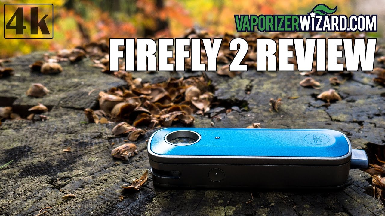 Firefly 2 Vaporizer Review ⋆ Vaporizer Wizard 4k Video W