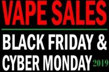 Black Friday Cyber Monday Vaporizer Sales 2019